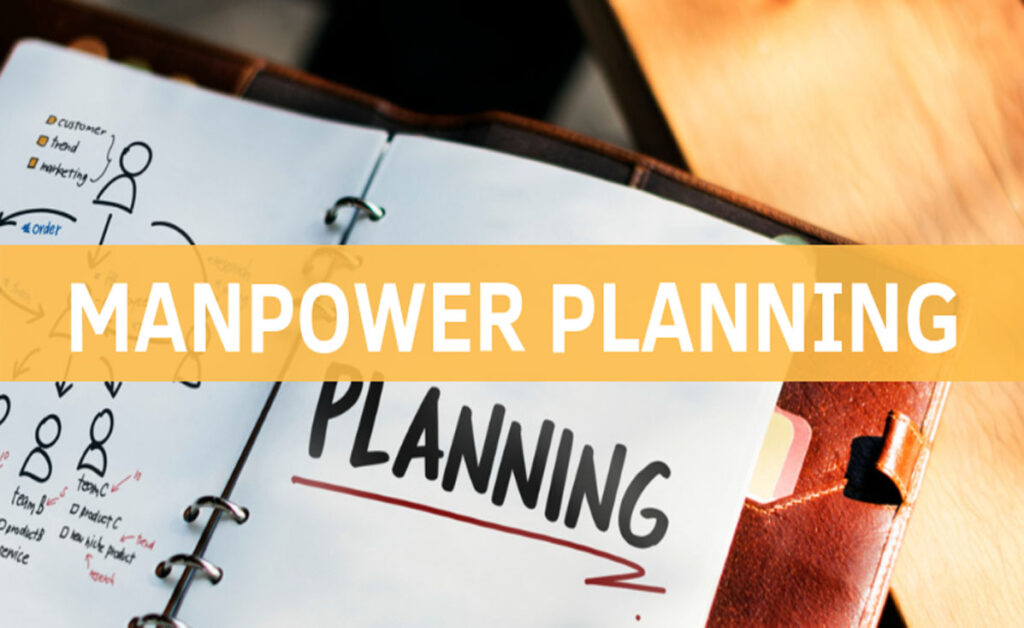 How to Plan Your Manpower