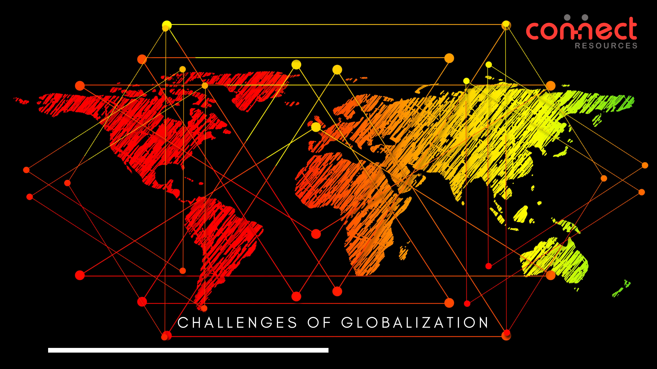 challenges of globalization-connectresources